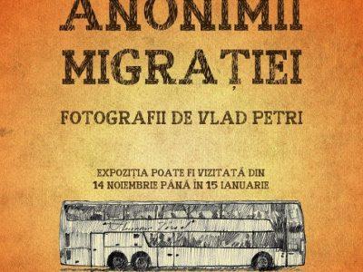 "Expoziția ,,Anonimii Migrației"""